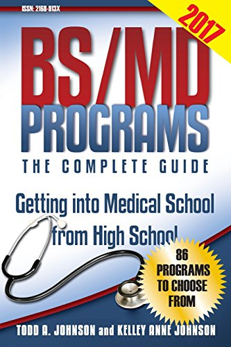 Bs Md Programs The Complete Guide Getting Into Medical School From High School