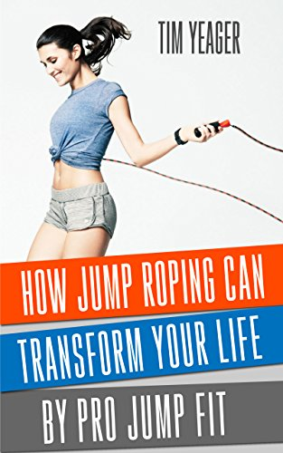 How Jump Roping Can Change Your Life: By Pro Jump Fit