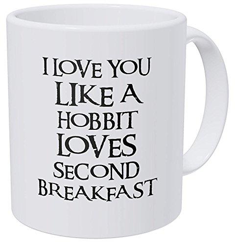A Mug To Keep I Love You Like A Hobbit Loves Seond Breakfast, 11 Ounces Funny Coffee Mug