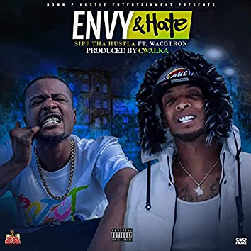 Envy & Hate