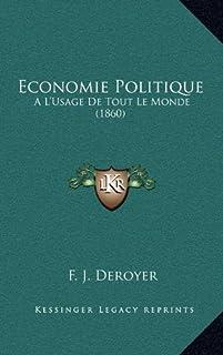 Economie Politique: A L'Usage de Tout Le Monde (1860)