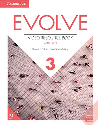 Evolve 3 (B1): American English. Video Resource Book with DVD (Evolve: American English)