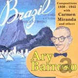 Ary Barroso Compositions 1930-1942