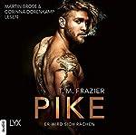 Pike - Er wird sich rächen