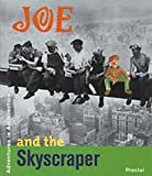 Joe and the Skyscraper: The Empire State Building in New York City (Adventures in Architecture)