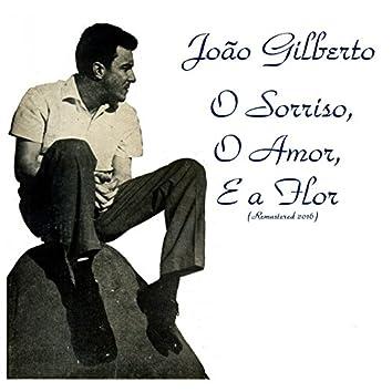 O Amor, o Sorriso, e a Flor (Remastered 2016)
