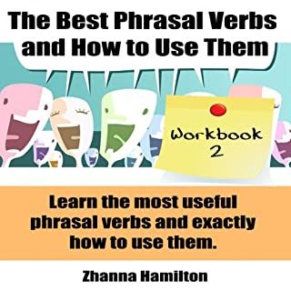 The Best Phrasal Verbs and How to Use Them: Workbook 2 audiobook cover art