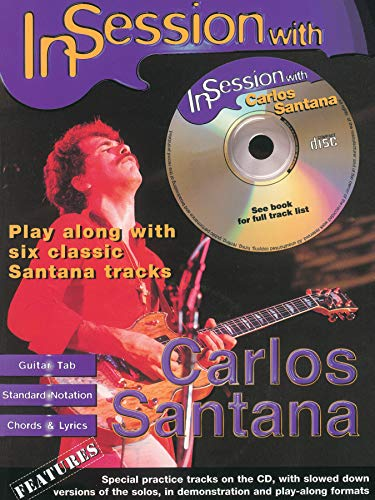 In Session With Carlos Santana: (Guitar Tab)