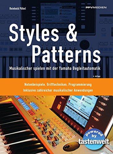 Styles & Patterns: Musikalischer spielen mit der Yamaha-Begleitautomatik