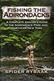 Fishing the Adirondacks: A Complete Angler's Guide to the Adirondack Park and Northern New York