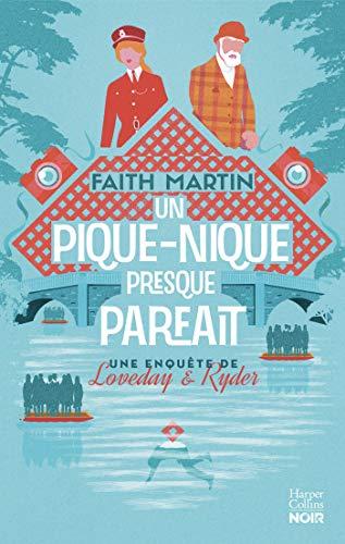 """Un pique-nique presque parfait : pour les fans de """"cosy crime"""" (HarperCollins) par [Faith Martin]"""