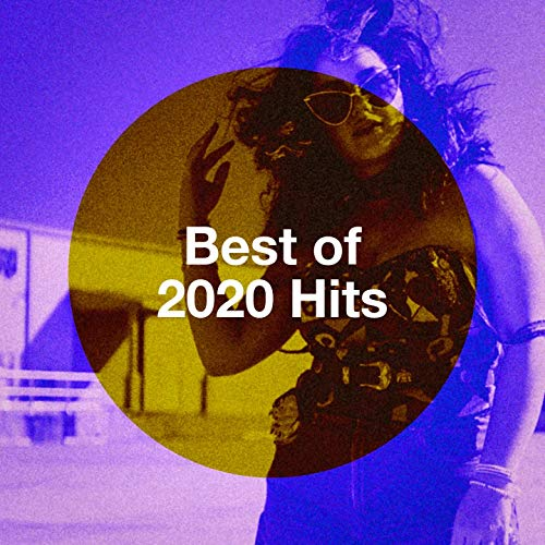 Best of 2020 Hits