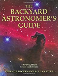 The Backyard Astronomer's Guide Third Edition by Terence Dickinson and Alan Dyer Third Edition Book