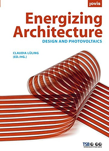 Energizing Architecture: Design and Photovoltaics