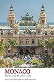 Monaco - The Essential Relocation Guide (Monaco books)