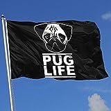 Elaine-Shop Banderas al Aire Libre Pug Life 4 * 6 Ft Bandera para la decoración del hogar Fanático de los Deportes Fútbol Baloncesto Béisbol Hockey