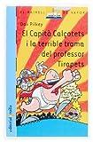 El Capità Calçotets i la terrible trama del professor Tirapets (El Barco de Vapor Azul)