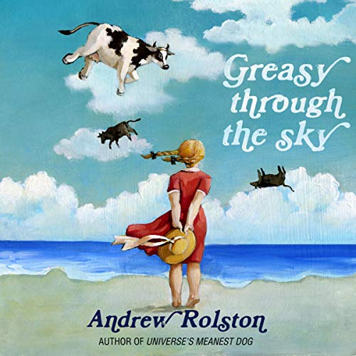 Greasy Through the Sky audiobook cover art