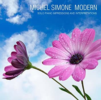 MICHEL SIMONE MODERN - Solo Piano Impressions and Interpretations