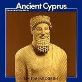 Ancient Cyprus (British Museum)