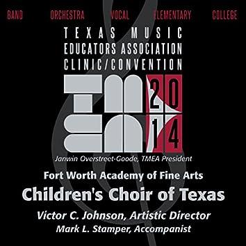 2014 Texas Music Educators Association (TMEA): Fort Worth Academy of Fine Arts Children's Choir of Texas [Live]