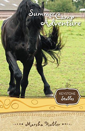 Summer Camp Adventure (Keystone Stables Book 4) (English Edition)