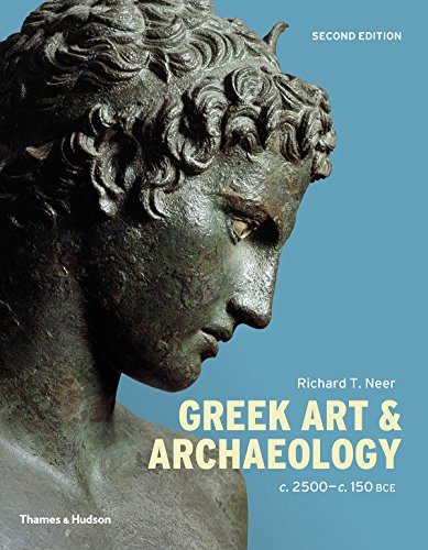 Compare Textbook Prices for Greek Art and Archaeology Second Edition ISBN 9780500052099 by Neer, Richard T.