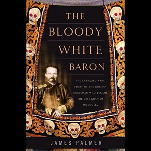 The Bloody White Baron audiobook cover art