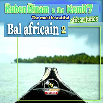 Bal africain, vol. 2 (feat. The Kemit 7)
