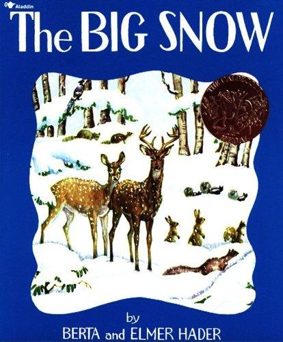 The Big Snow by Berta Hader (1993-10-31)