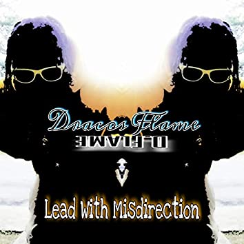 Lead With Misdirection