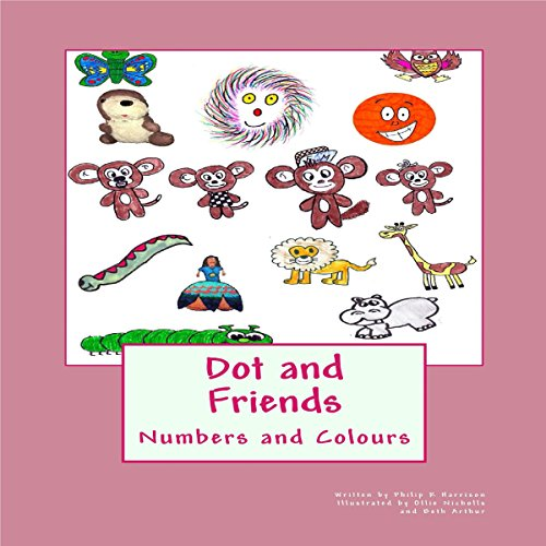 Dot and Friends: Numbers and Colours audiobook cover art