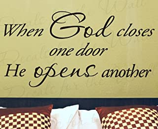 When God Closes One Door He Opens Another - Inspirational Home Motivational Religious God Bible - Adhesive Vinyl Large Wall Decal Lettering, Decoration Quote Design Decor, Saying Sticker Art Mural