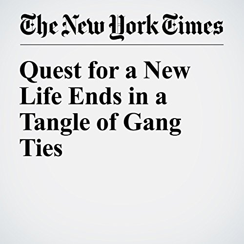 Quest for a New Life Ends in a Tangle of Gang Ties audiobook cover art