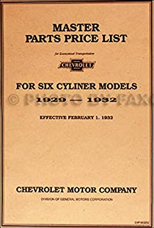 FULLY ILLUSTRATED 1929 1930 1931 1932 CHEVROLET CAR & TRUCK 6 CYL. MASTER PARTS IDENTIFICATION MANUAL - CATALOG - GUIDE - Part Numbers, Model Years, Illustrations