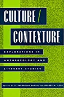 Culture/Contexture: Explorations in Anthropology and Literary Studies