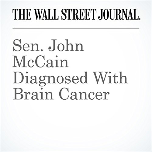Sen. John McCain Diagnosed With Brain Cancer copertina