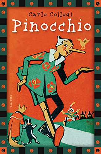 Carlo Collodi, Pinocchio (vollständige Ausgabe) (Anaconda Kinderbuchklassiker 4)