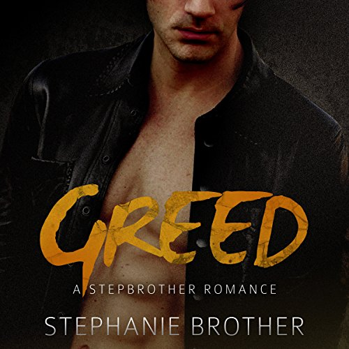 Greed: A Stepbrother Romance audiobook cover art