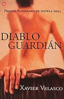 Diablo guardian (Narrativa (Punto de Lectura)) (Spanish Edition) by Xavier Velasco (2000-02-01)