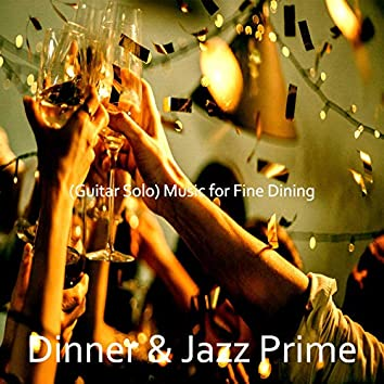(Guitar Solo) Music for Fine Dining