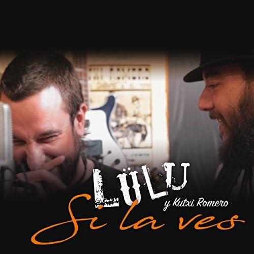 Lülu feat. Kutxi Romero