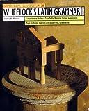 Wheelock's Latin Grammar (Outline S.)