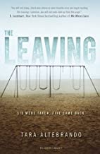 The Leaving by Tara Altebrando (2016-06-08)