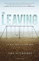 The Leaving by Tara Altebrando(2016-06-08)