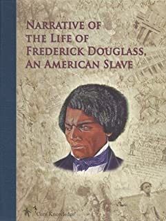 The Narrative of the Life of Frederick Douglass, an American Slave (Core Knowledge: Core Classics)