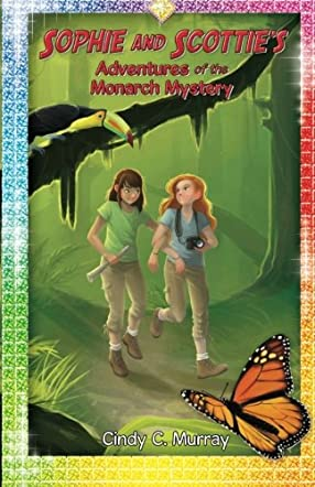 Sophie and Scottie's Adventures of the Monarch Mystery