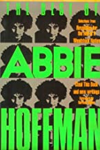 The Best of Abbie Hoffman: Selections from Revolution for the Hell of It, Woodstock Nation, Steal this Book and New Writings