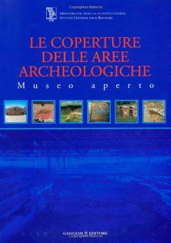 Le coperture delle aree archeologiche (Arti visive, architettura e urbanistica)
