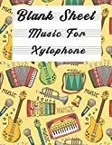 Blank Sheet Music For Xylophone: Music Manuscript Paper, Clefs Notebook,(8.5 x 11 IN) 120 Pages,120 full staved sheet, music sketchbook, Composition ... | gifts Standard for students / Professionals